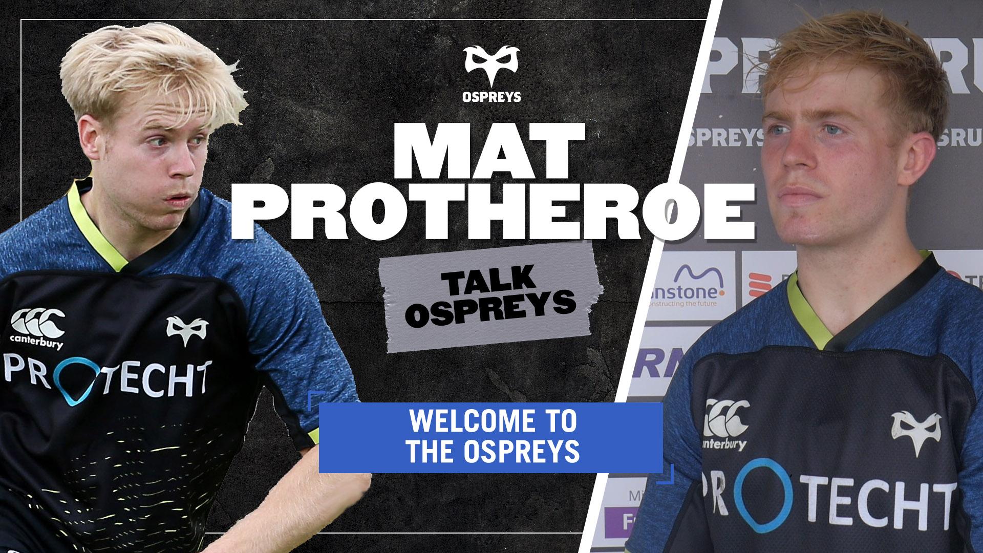 TALK OSPREYS Mat Protheroe
